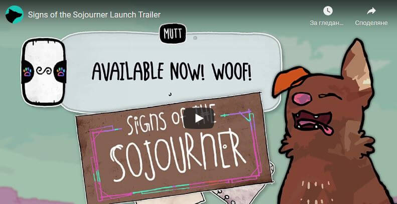 Signs of the Sojourner Launch Trailer